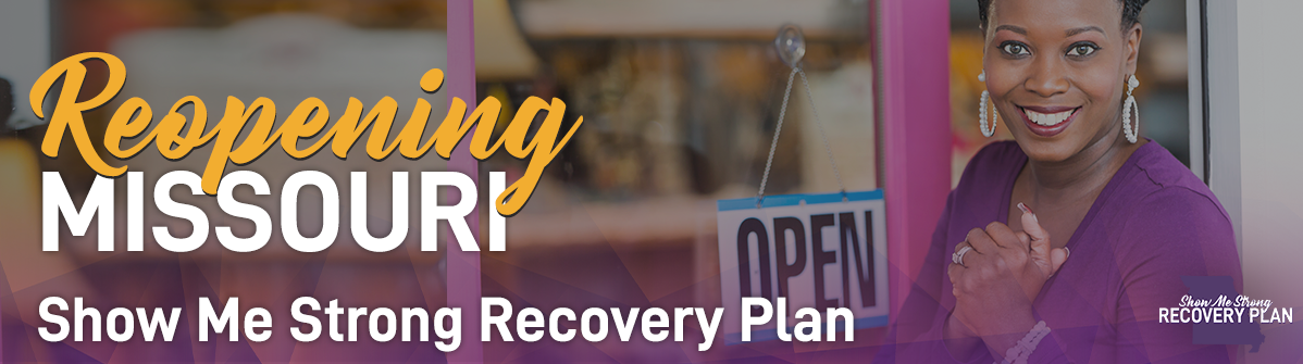 Reopening Missouri - Show Me Strong Recovery Plan