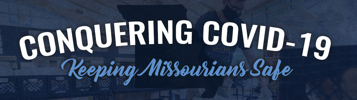 Conquering COVID-19: Keeping Missourians Safe