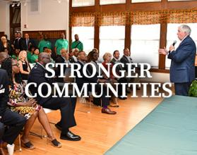 Stronger Communities are one of the Governor's Priorities