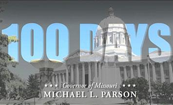 Governor Parson's 100 Days of Accomplishments